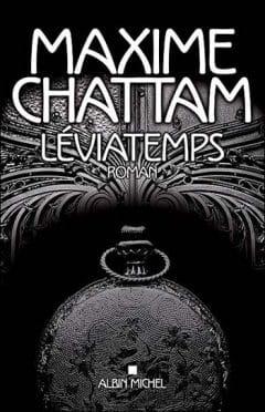 Maxime Chattam - Le diptyque du temps