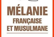 Mélanie Georgiades - Mélanie, Française et Musulmane