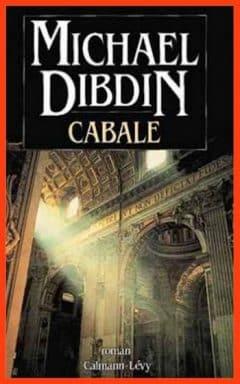 Michael Dibdin - Cabale