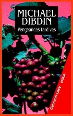 Michael Dibdin - Vengeances tardives