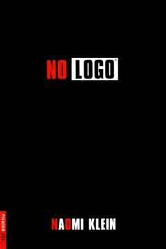Naomi Klein - No logo