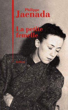 Philippe Jaenada - La petite femelle