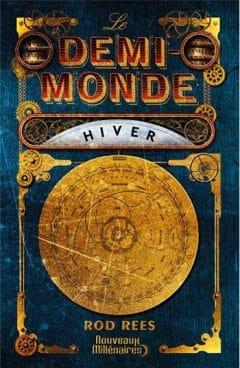 Rod Rees - Le Demi-Monde, Tomes 1 à 4
