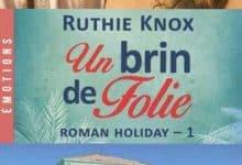 Photo de Ruthie Know – Roman Holiday, T1 : un Brin de Folie