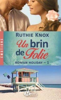 Ruthie Know - Roman Holiday, T1 : un Brin de Folie