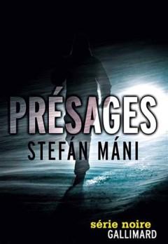 Stefán Máni - Présages
