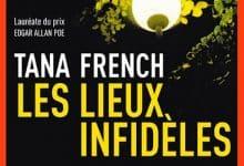 Photo de Tana French – Les lieux infidèles