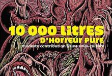 Photo de Thomas Gunzig – 10 000 litres d'horreur pure