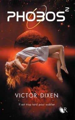 Victor Dixen - Phobos Tome 2