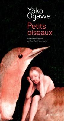 Yôko Ogawa - Petits oiseaux