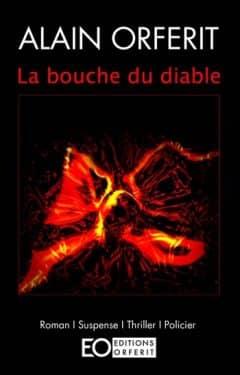 Alain Orferit - La bouche du diable