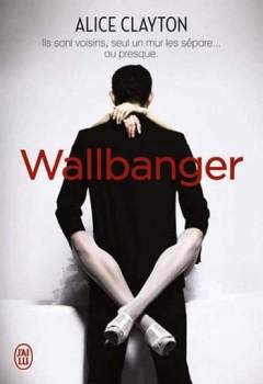 Alice Clayton - Wallbanger