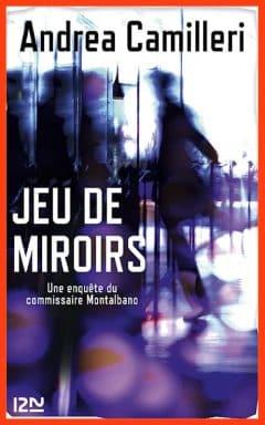 Andrea Camilleri - Jeu de miroirs