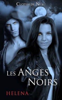 Clotilde Neau - Les anges noirs
