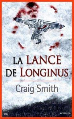 Craig Smith - La lance de Longinus