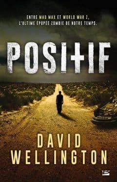 David Wellington - Positif