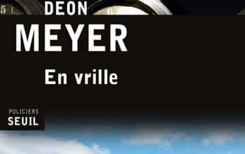 Deon Meyer - En vrille