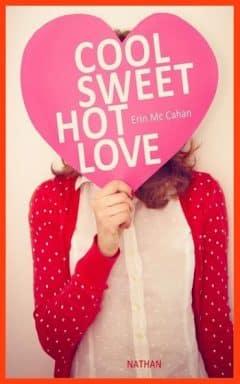 Erin McCahan - Cool, Sweet, Hot Love