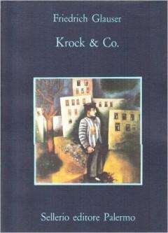 Friedrich Glauser - Krock & Co
