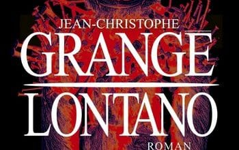 Photo de Jean-Christophe Grangé – Lontano – [Livre Audio]