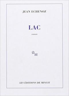 Jean Echenoz - Lac
