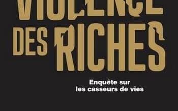Photo de Michel Pinçon Monique Pinçon-Charlot – La violence des riches