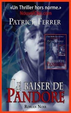 Patrick Ferrer - Le baiser de Pandore