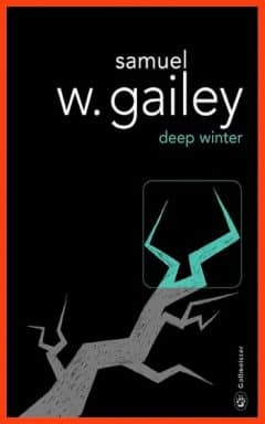 Samuel W. Gailey - Deep Winter