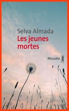 Selva Almada - Les jeunes mortes