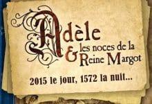 Photo de Silène Edgar – Adèle et les noces de la Reine Margot