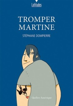 Stéphane Dompierre - Tromper Martine