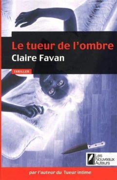 Claire Favan - Le tueur de l'ombre