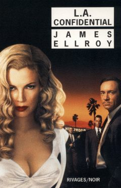 James Ellroy - L.A. Confidential