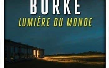 James Lee Burke - Lumière du monde