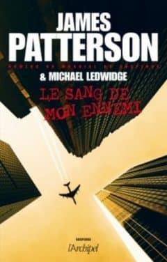 James Patterson - Le sang de mon ennemi