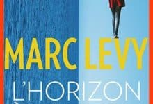 Photo of Marc Levy – L'horizon à l'envers