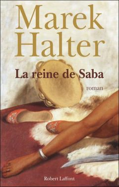 Marek Halter - La reine de Saba
