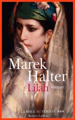 Marek Halter - Lilah