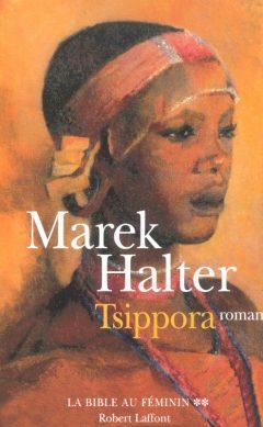 Marek Halter - Tsippora