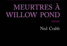 Photo de Ned Crabb – Meurtres à Willow Pond