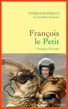 Patrick Rambaud - François Le Petit