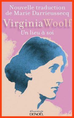 Virginia Woolf - Un lieu à soi