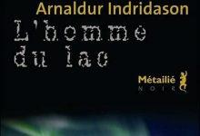 Arnaldur Indridason - L'homme du lac