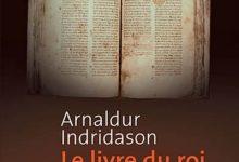Photo de Arnaldur Indridason – Le livre du roi