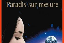 Photo de Bernard Werber – Paradis sur mesure