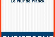 Christophe Carpentier - Le mur de Planck