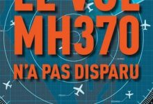 Photo de Florence De Changy – Le Vol MH370 n'a pas disparu
