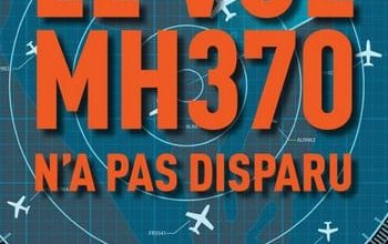 Photo of Florence De Changy – Le Vol MH370 n'a pas disparu