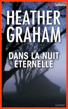 Heather Graham - Dans la nuit éternelle