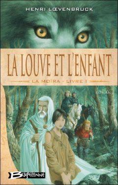 Henri Loevenbruck - La Moira T1
